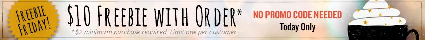 $10 Freebie with order