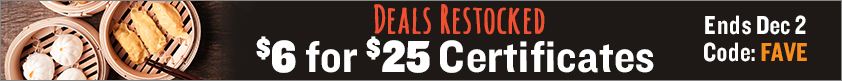 Deals Restocked + $6 for $25 Certificates!